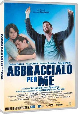 Abbraccialo Per Me (2016).avi DVDRiP XviD AC3 - iTA